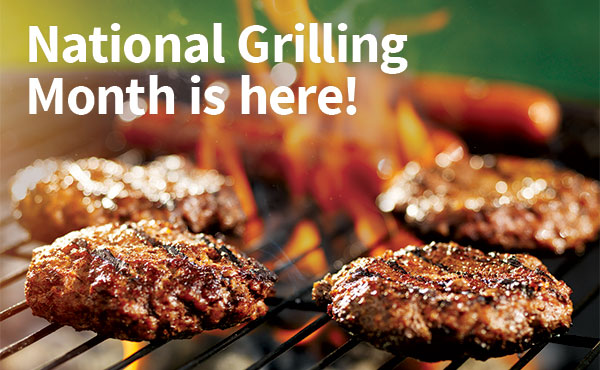 Celebrate National Grilling Month!